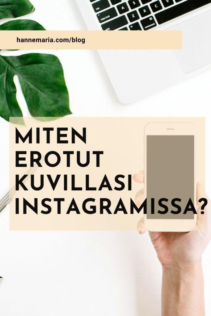 Miten erotut kuvillasi Instagramissa?