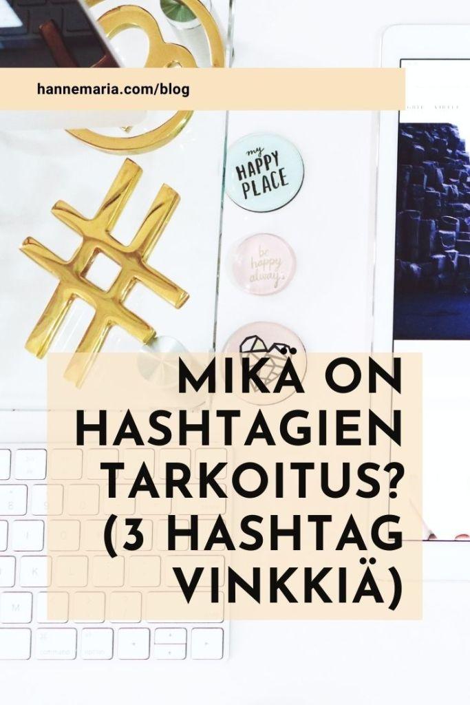 Mikä on hashtagien tarkoitus